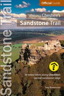 Walking Cheshire's Sandstone Trail - the Official Guide