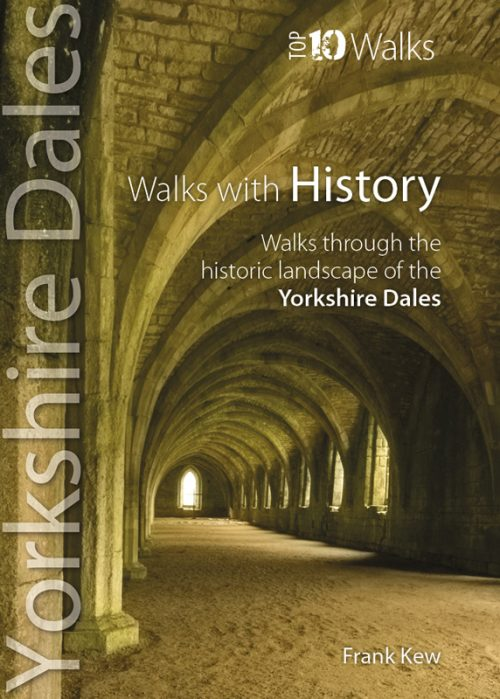 Top 10 Walks: Yorkshire Dales: Walks with History