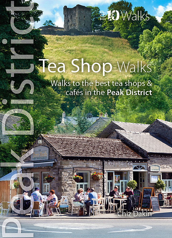 Top 10 Walks: Peak District: Tea Shop walks