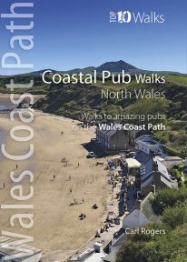 Top 10 Walks: Wales Coast Path: Coastal Pub Walks - North Wales