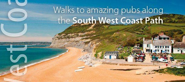 South West Coast Path: Coastal Pub Walks in Dorset