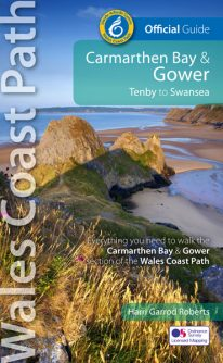Wales Coast Path - Official Guide - Carmarthen Bay & Gower - new, revised and updated edition