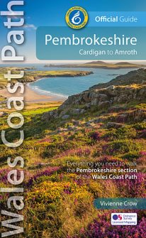 Wales Coast Path - Official Guide - Pembrokeshire - new, revised and updated edition