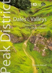 Top 10 Walks: Peak District: Dales and Valleys