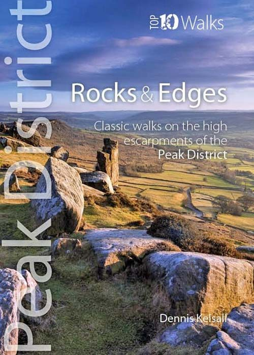 Top 10 Walks: Peak District: Rocks and Edges