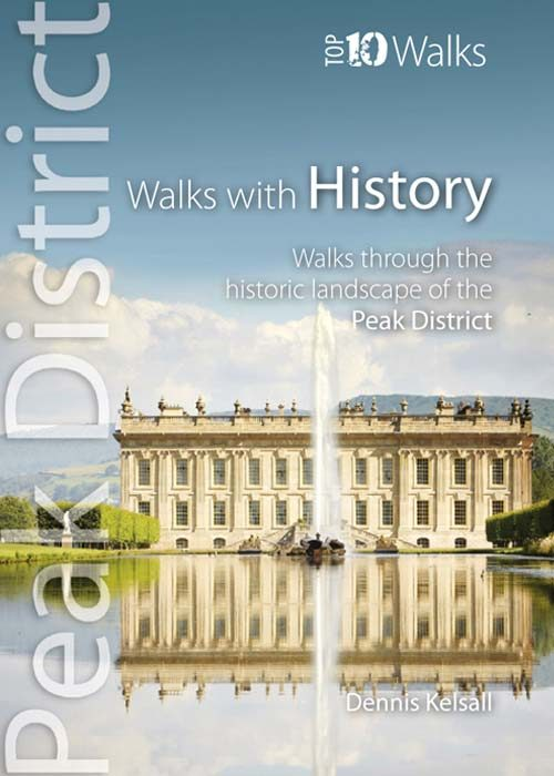 Top 10 Walks: Peak District: Walks with History