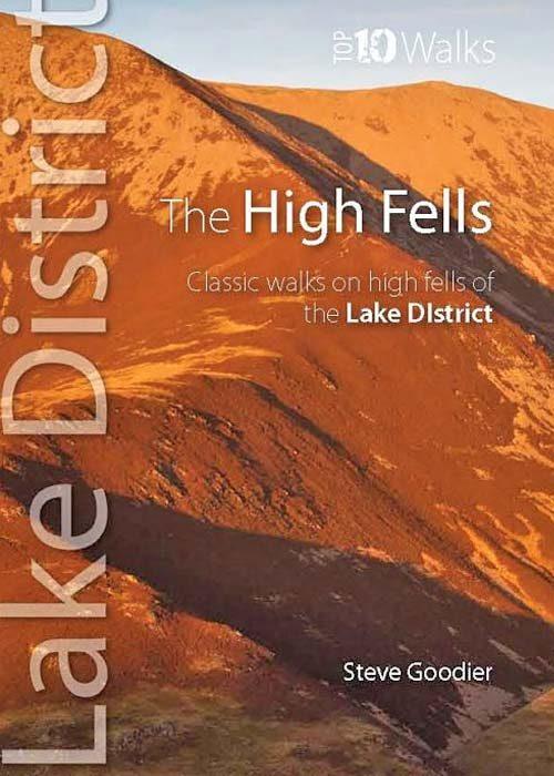 Top 10 Walks: Lake District: High Fells