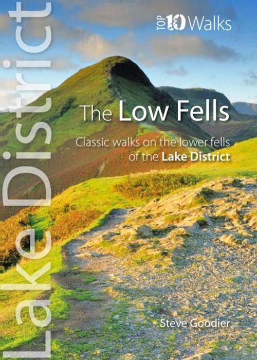 Top 10 Walks: Lake District: Low Fells