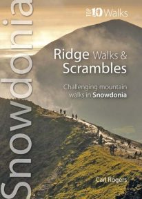 Top 10 Walks: Snowdonia: Ridge Walks and Scrambles