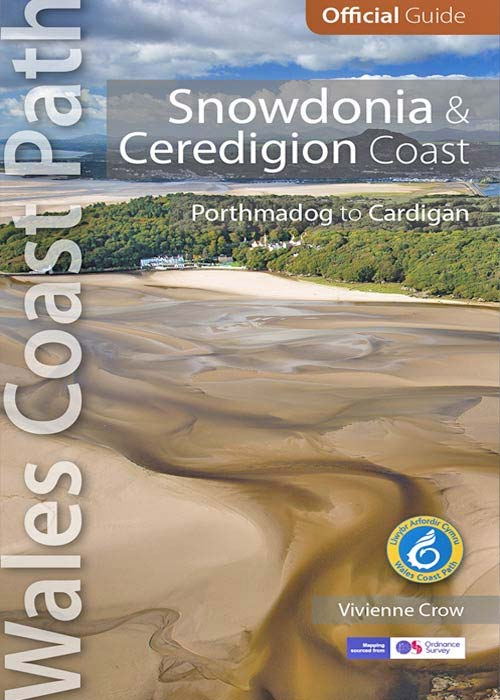 Official Guide to the Snowdonia & ceredigion section of the Wales Coast Path